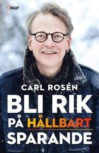 Bli rik på hållbart sparande - Carl Rosén