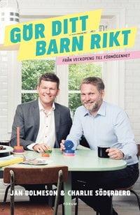 Gör ditt barn rikt - Jan Bolmeson och Charlie Söderberg