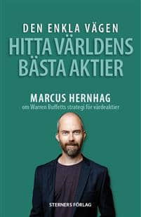 Den enkla vägen hitta världens bästa aktier - Marcus Hernhag